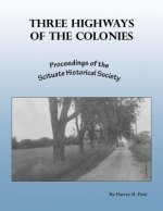 Three Highways of the Colonies