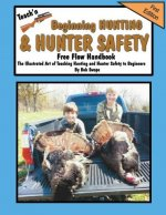 Teach'n Beginning Hunting and Hunter Safety Free Flow Handbook