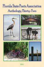 Anthology Thirty-Two Florida State Poets Association