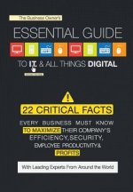 The Business Owner's Essential Guide to I.T. & All Things Digital