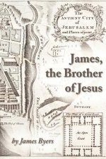 James, the Brother of Jesus
