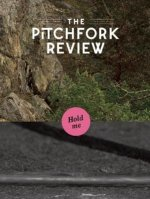 The Pitchfork Review Issue #4 (Fall)