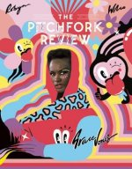 The Pitchfork Review Issue #7 (Summer)