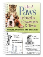 Take a Paws for Puzzles, Crosswords, & Trivia: Word Play, Brain Teasers, Bible Facts & More