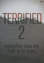 Terrified 2: Evangelism Does Not Have to Be Scary