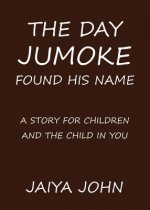 The Day Jumoke Found His Name