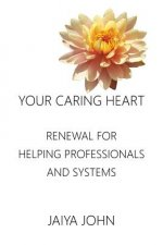 Your Caring Heart