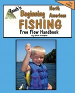 Teach'n Beginning North American Fishing Free Flow Handbook