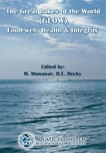 The Great Lakes of the World (Glow): Food-Web, Health and Integrity