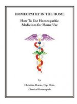 Homeopathy in the Home