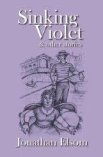 Sinking Violet and Other Stories