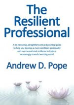 The Resilient Professional