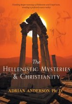 The Hellenistic Mysteries & Christianity