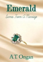 Emerald - Scenes from a Marriage