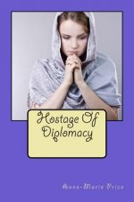 Hostage of Diplomacy