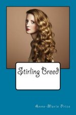 Stirling Breed: Part One