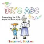 DR'S ABC Learning for Life - Program One