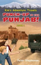 Kim's Adventure Travels Book 1 - Punch-Up in the Punjab!