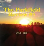 The Parkfield Review #5
