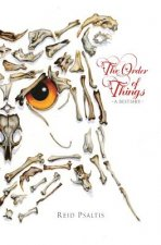 The Order of Things: A Bestiary
