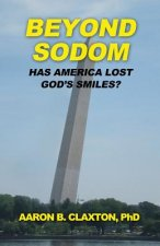 Beyond Sodom: Has America Lost God's Smiles?