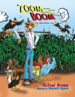Zoom Boom the Scarecrow and Friends