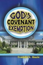 GOD'S COVENANT EXEMPTION
