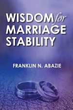 WISDOM FOR MARRIAGE STABILTY