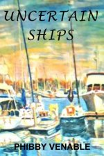 Uncertain Ships