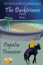 The Ducktrinors: Hanifa Book 1