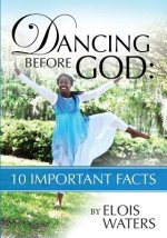 Dancing Before God