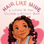 Hair Like Mine Coloring and Activity Book