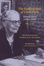 The Gentle Genius of Cecile Perin: Poems: 1906-1956