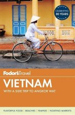Fodor's Vietnam: With a Side Trip to Angkor Wat