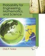 Probability for Engineering, Mathematics, and Sciences