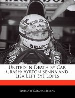 United in Death by Car Crash: Ayrton Senna and Lisa Left Eye Lopes
