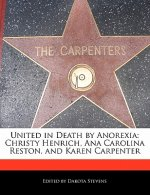 United in Death by Anorexia: Christy Henrich, Ana Carolina Reston, and Karen Carpenter