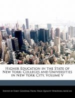 Higher Education in the State of New York: Colleges and Universities in New York City, Volume V