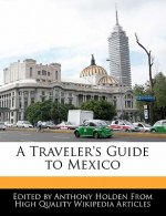 A Traveler's Guide to Mexico
