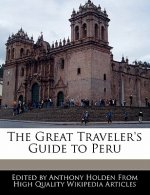 The Great Traveler's Guide to Peru