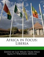 Africa in Focus: Liberia