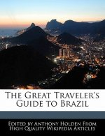 The Great Traveler's Guide to Brazil