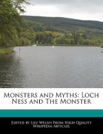 Monsters and Myths: Loch Ness and the Monster