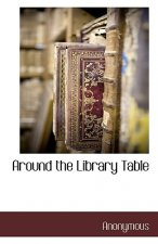 Around the Library Table