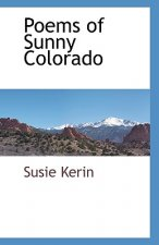 Poems of Sunny Colorado