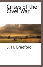 Crises of the Civel War