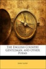 The English Country Gentleman, and Other Poems