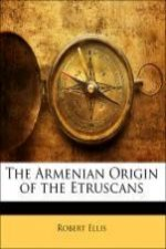 The Armenian Origin of the Etruscans