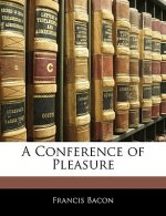 A Conference of Pleasure