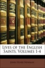 Lives of the English Saints, Volumes 1-4